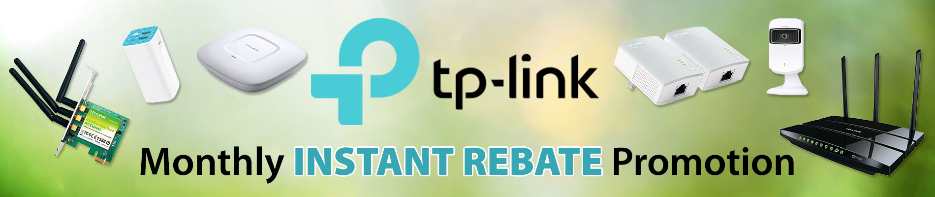 Monthly Instant Rebate Promotion